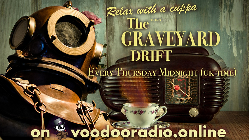 Graveyard Drift Mars Promo Voodoo radio diver suit elegant 1950s British Empire cuppa tea The Lowest of Low podcast