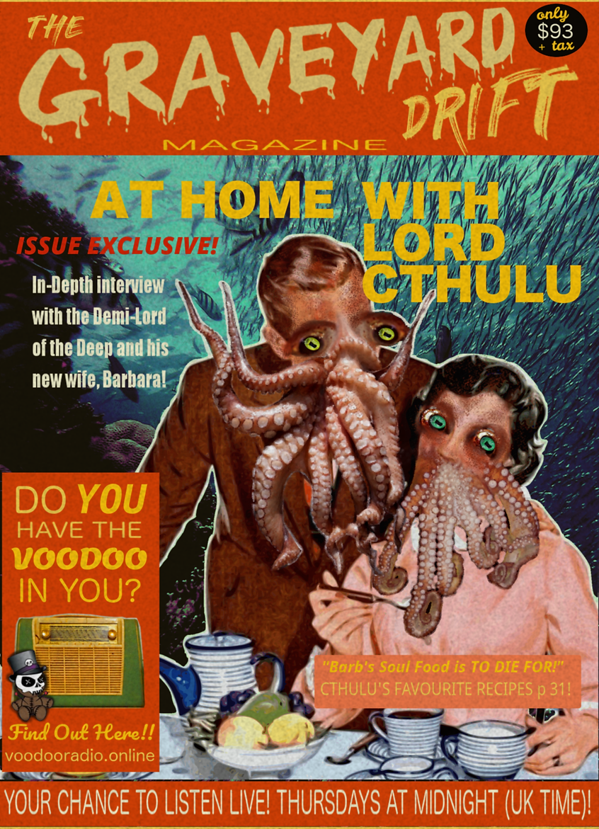 Graveyard Drift Cthulu Magazine 1950s pulp fiction Hello celebrity parody Voodoo radio show The Lowest of Low podcast