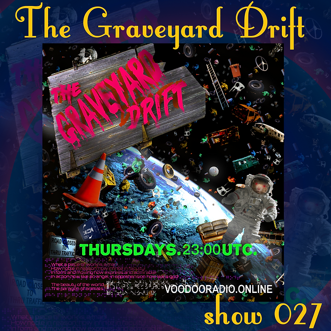 Graveyard Drift Radio Show Mixcloud 27 image Voodoo The Lowest of Low podcast