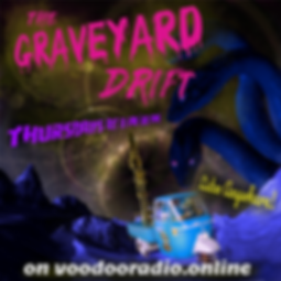 Graveyard Drift Fantastic planet listen anywhere hydra diver driving 3-wheel Ape voodoo radio promo image The Lowest of Low podcast