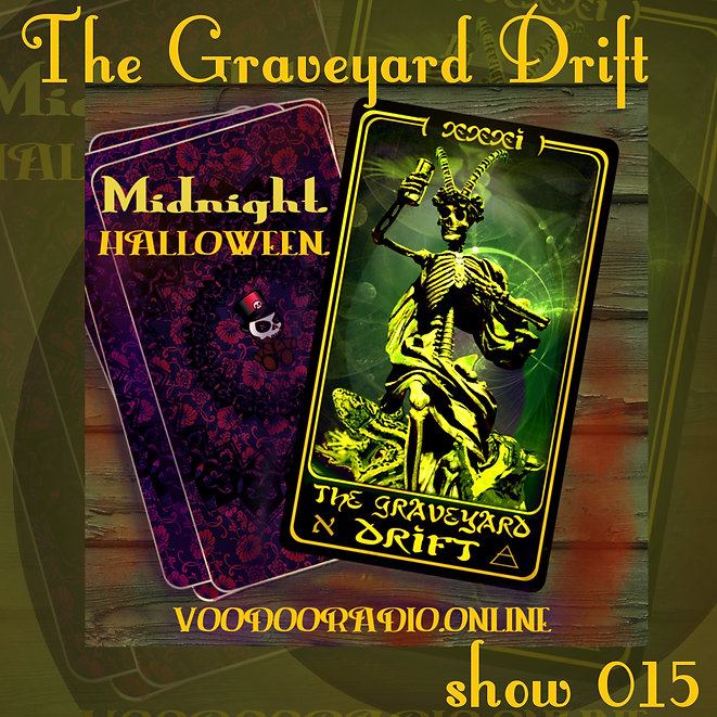 Graveyard Drift Radio Show Mixcloud 15 image Voodoo The Lowest of Low podcast