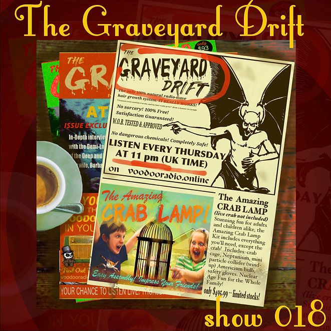 Graveyard Drift Radio Show Mixcloud 18 image Voodoo The Lowest of Low podcast