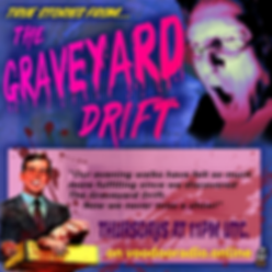 Graveyard Drift True Stories pulp fiction magazine ad testimonial voodoo radio show Promo image The Lowest of Low podcast
