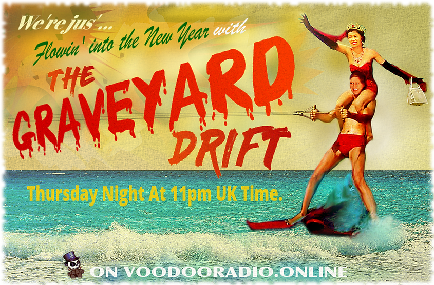 Graveyard Drift Queen Elisabeth Prince Philip waterski New Year voodoo radio show Promo image 1950s style holiday vacation picture postcard The Lowest of Low podcast