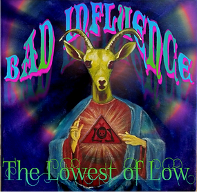 The Lowest of Low Bad Influence album Cover Baphomet Jesus Goat bleeding heart drugs image