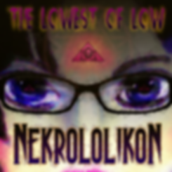 The Lowest of Low Nekrololikon album Cover sexy dangerous blue eyes glasses image