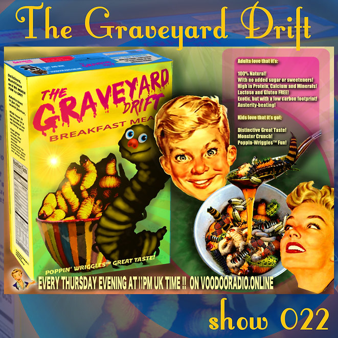 Graveyard Drift Radio Show Mixcloud 22 image Voodoo The Lowest of Low podcast