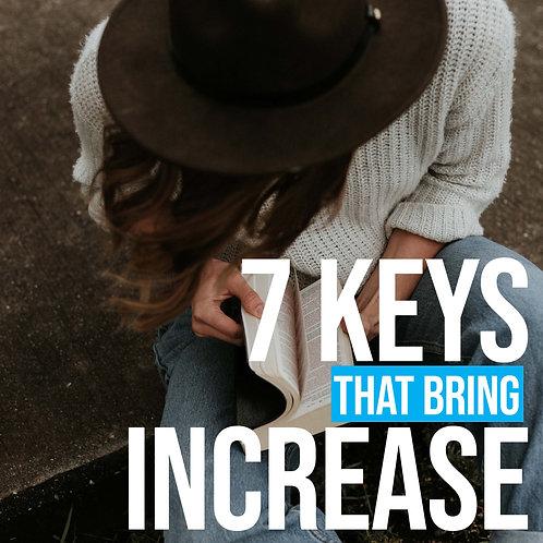 7 Keys that Bring Increase