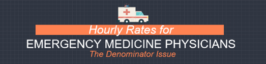 Hourly Rates for Emergency Medicine Physicians: The
