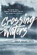 My Review of Crossing the Waters