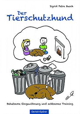 Sigrid Petra Busch Buch: Der Tierschutzhund