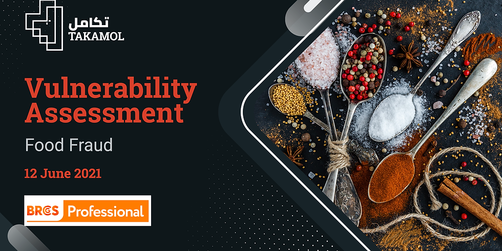 BRC Vulnerability Assessment for Food Fraud
