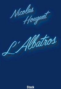 NICOLAS HOUGUET L'ALBATROS GRAVIT.jpg