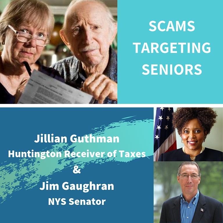 Jillian Guthman & NYS Senator, Jim Gaughran, Share Important Tips About Scams Targeting Seniors