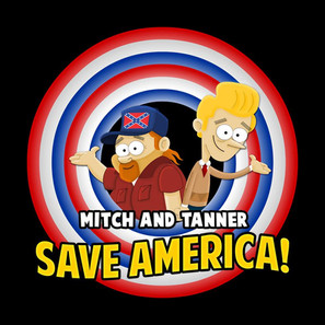 Mitch and Tanner Save America (2015)