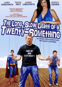 The Long, Slow Death of a Twenty-Something (2011, 4 Reelz Productions)