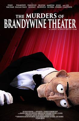 The Murders of Brandywine Theater (2015)