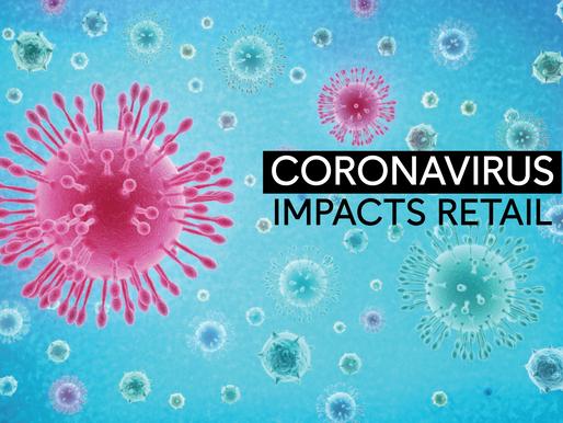 The Impact of the Coronavirus on Retail