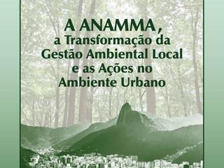 Evento: A ANAMMA, a transformação da Gestão Ambiental Local e as Ações no Ambiente Urbano