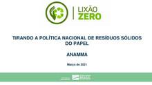 Programa Lixão Zero Tirando a Política Nacional de Resíduos Sólidos do Papel