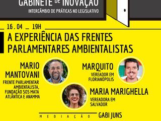 GABINETE DE INOVAÇÃO - A experiência das Frentes Parlamentares Ambientalistas