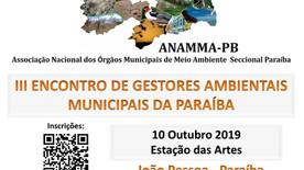 ANAMMA - PB  promove encontro de Gestores Ambientais Municipais