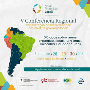 V Conferência Regional organizada pelo projeto Áreas Protegidas Locais