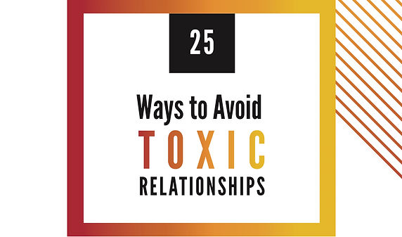 25 ways to avaid toxic relationships.jpe