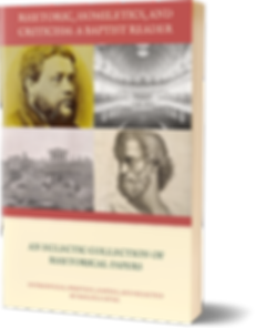 Rhetoric Homiletics - A Baptist Reader b