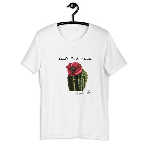 don't be a prick shirt