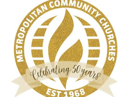Metropolitan Community Churches Celebrate 50! on Sunday, October 7, 2018.