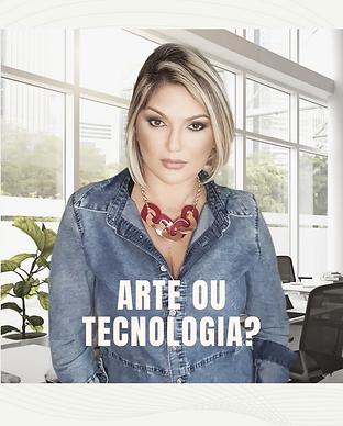 arte ou tecnologia_.png