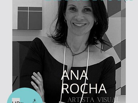 Entrevista com a artista Ana Rocha