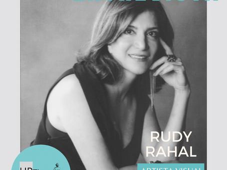 Entrevista com a Artista Rudy Rahal
