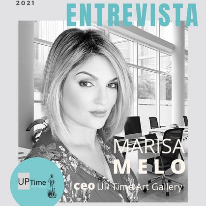 Entrevista com Marisa Melo - CEO da UP Time Art Gallery
