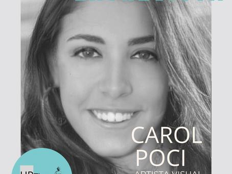 Entrevista com a Artista plástica Carol Poci