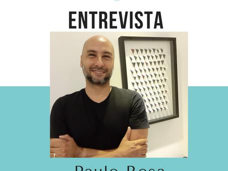 ENTREVISTA COM O ARTISTA PAULO ROSA
