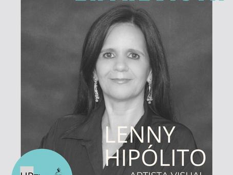 Entrevista com a artista visual Lenny Hipólito