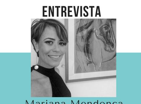 ENTREVISTA COM A ARTISTA PLÁSTICA MARIANA MENDONÇA