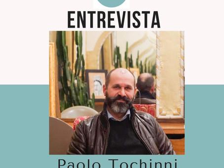 ENTREVISTA COM O ARTISTA PLÁSTICO PAOLO TOCHINNI.