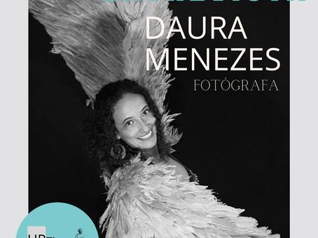 Entrevista com a fotógrafa Daura Menezes