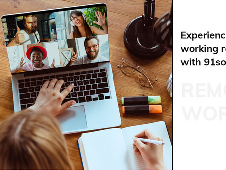 Experience of working remotely with 91social