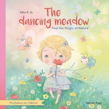 The Dancing Meadow - Mindfulness for Children