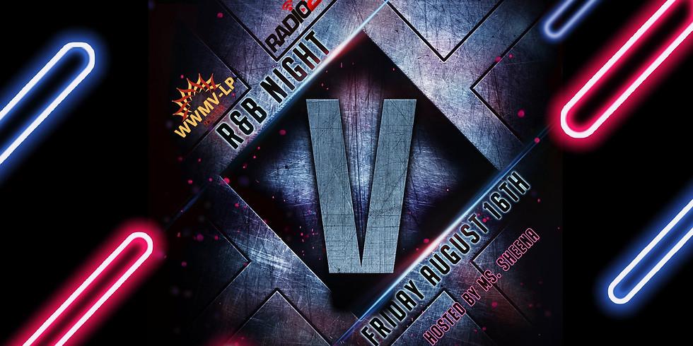 Who's Next: R&B Night V presented by Radio 22/WWMV-LP 95.5Fm