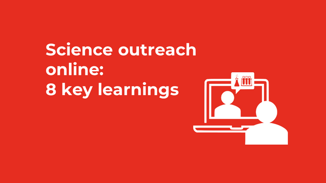 Science outreach online: 8 key learnings