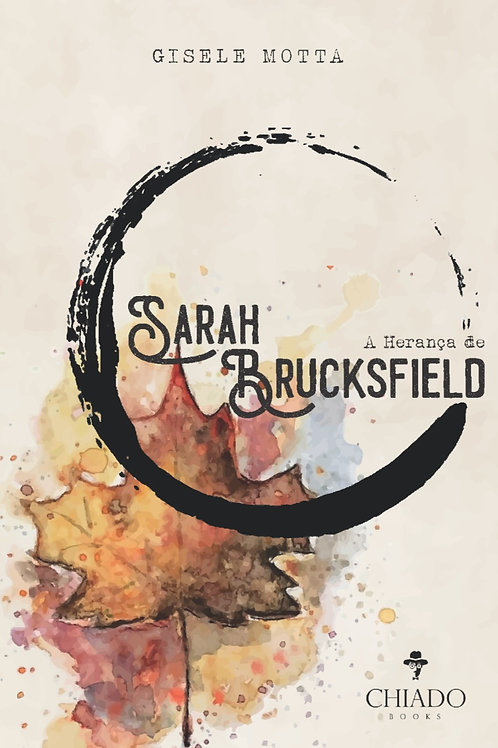 A Herança de Sarah Brucksfield - Livro I - As Chaves do Tempo // 15 % OFF