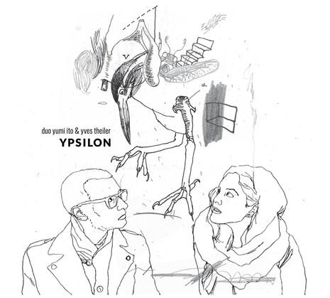 Ypsilon - Yumi Ito & Yves Theiler