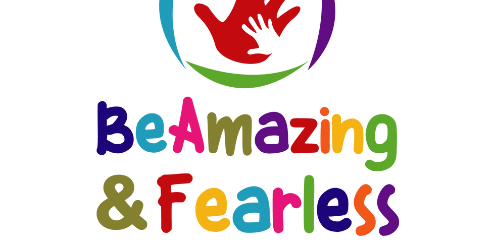 Be Amazing & Fearless