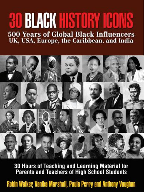 30 BLACK HISTORY ICONS: 500 Years of Global Black Influencers - UK, USA,
