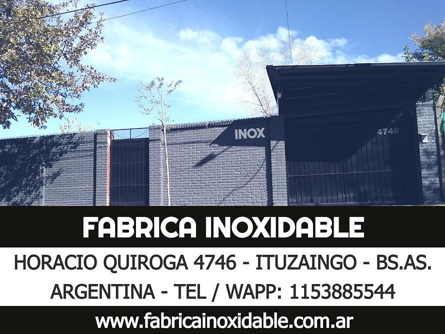www.fabricainoxidable.com.ar - Horacio Quiroga 4746 Ituzaingo